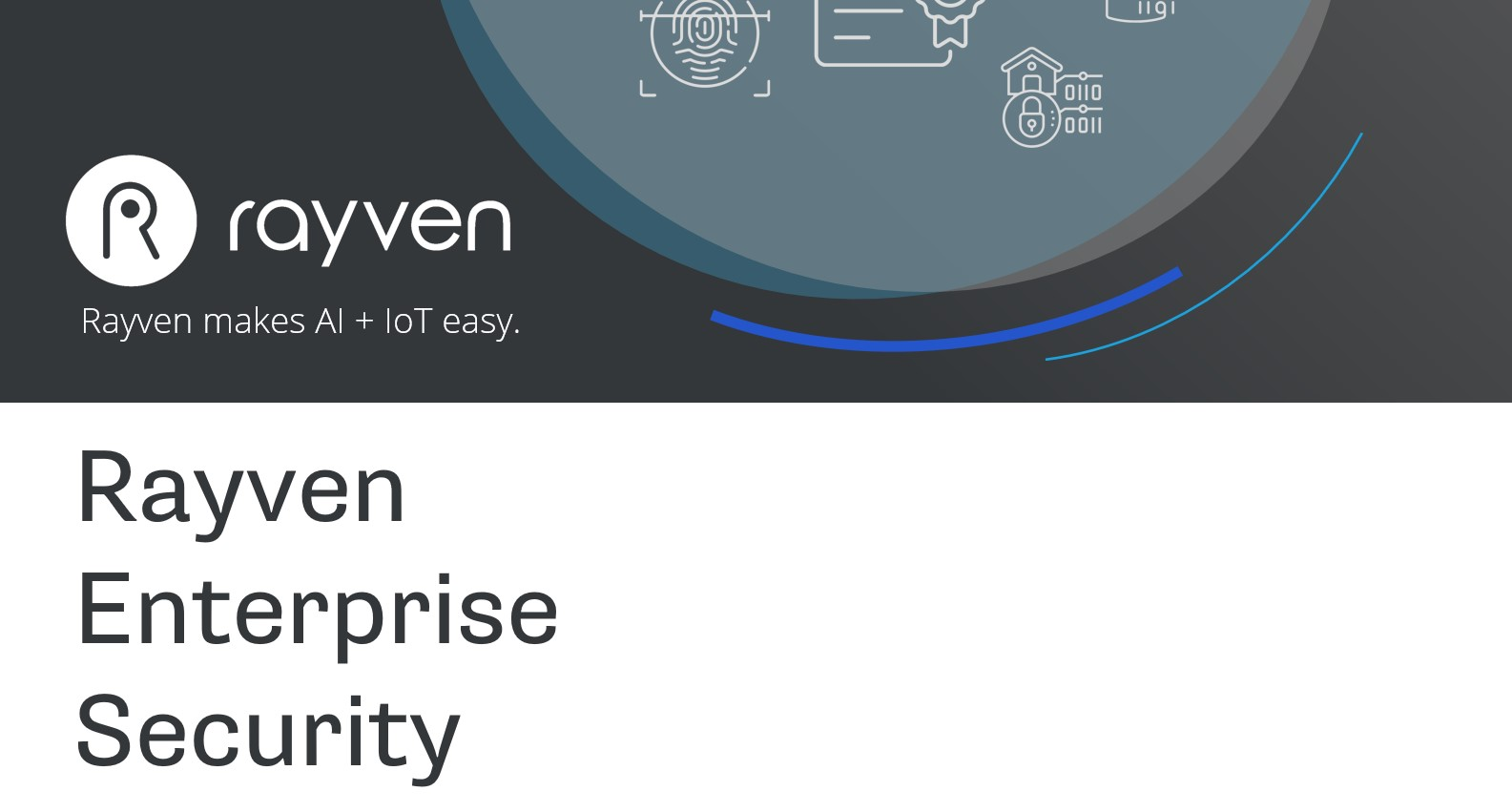 Discover more about Rayven's  security credentials.